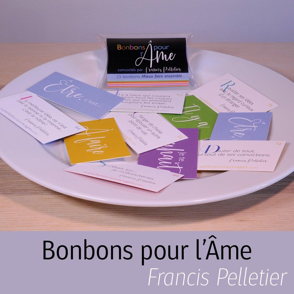 bonbons pour l'Âme de Francis Pelletier