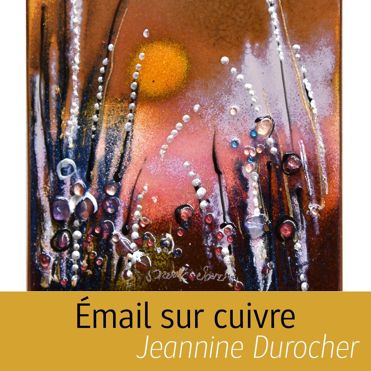 Émail sur cuivre Jeannine Durocher