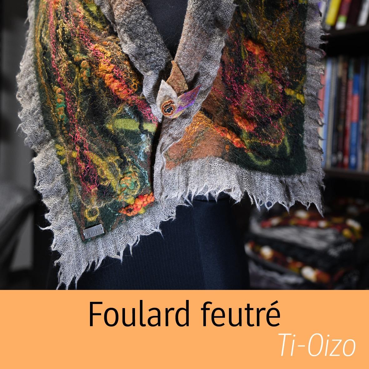 foulard feutré Ti-oizo