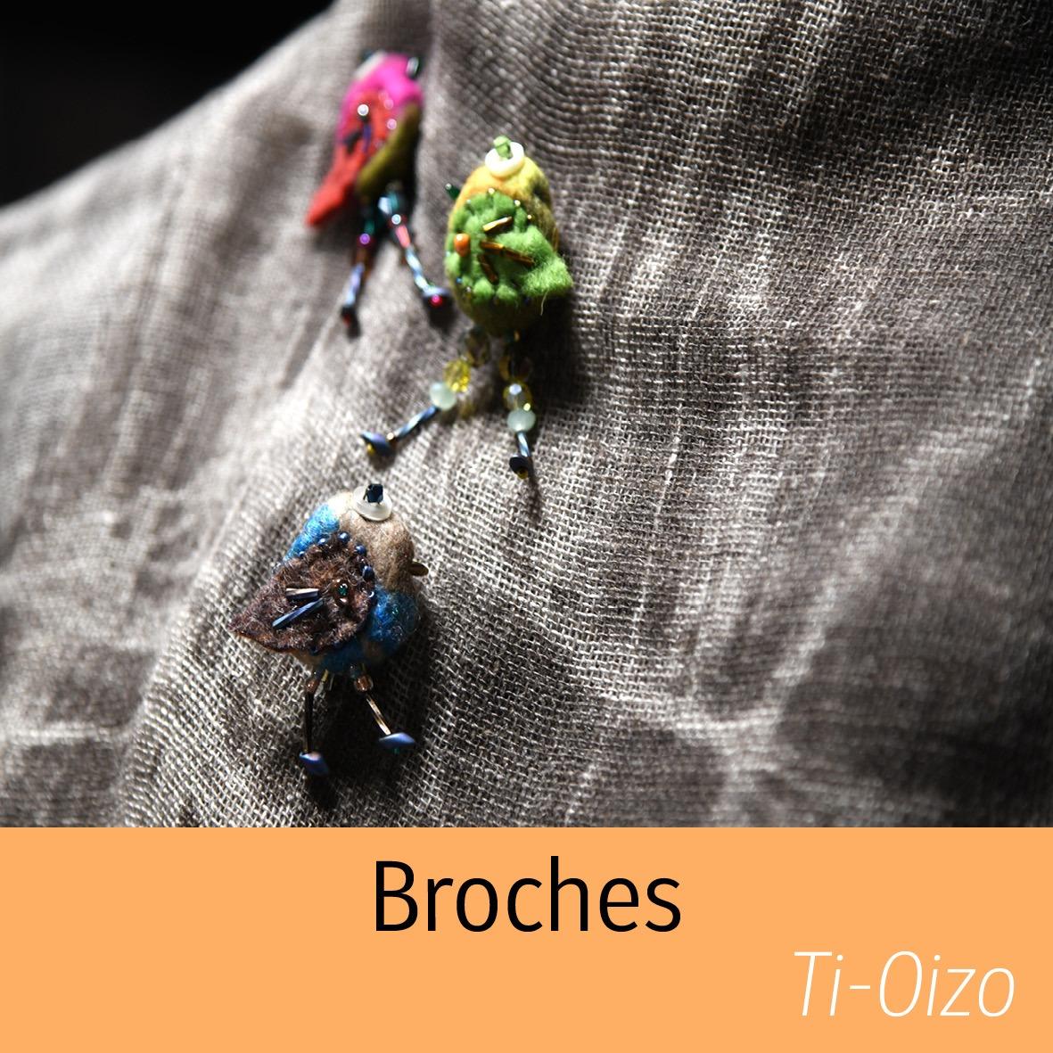 Broches Ti-oizo