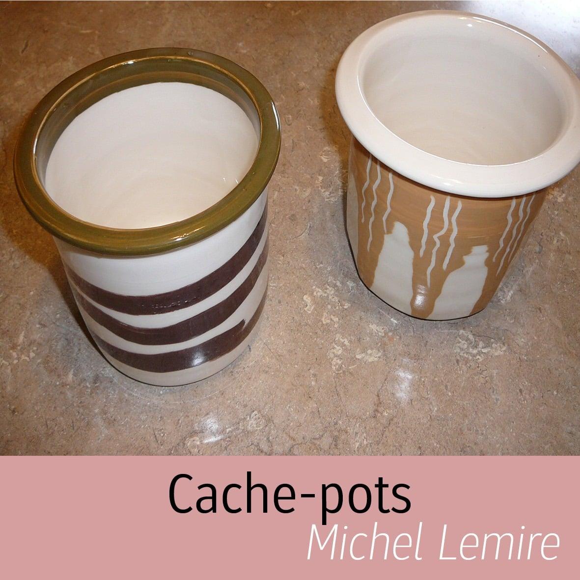 Cache-pots Michel Lemire