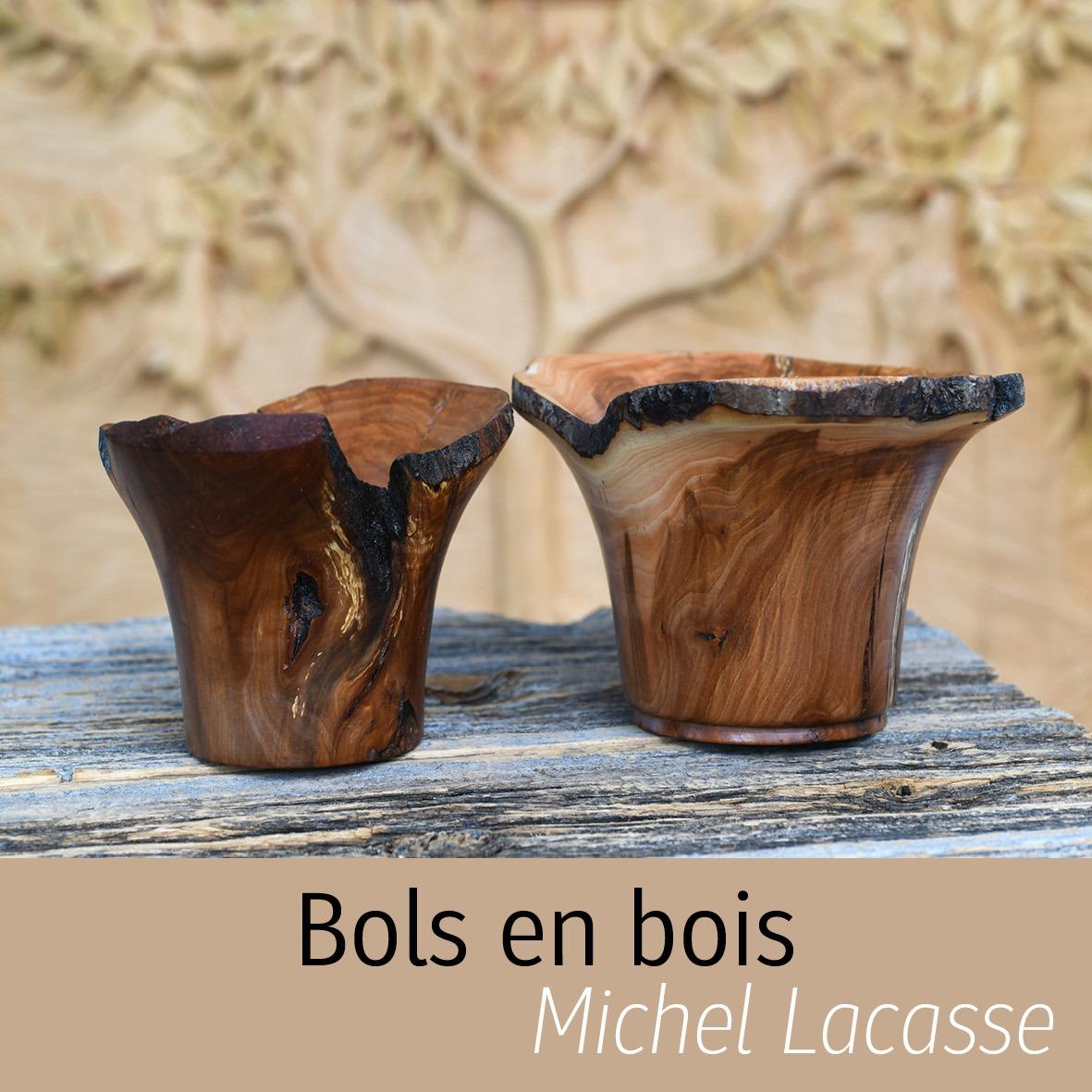 bol en bois Michel Lacasse